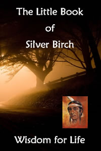 The Little Book of Silver Birch - Wisdom for Life